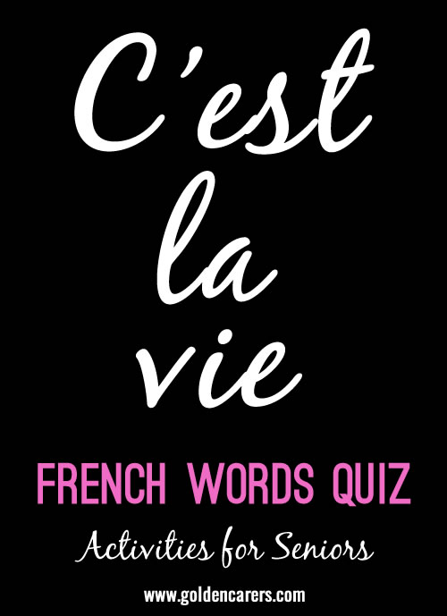 How many French words do you know? Probably more thank you think!