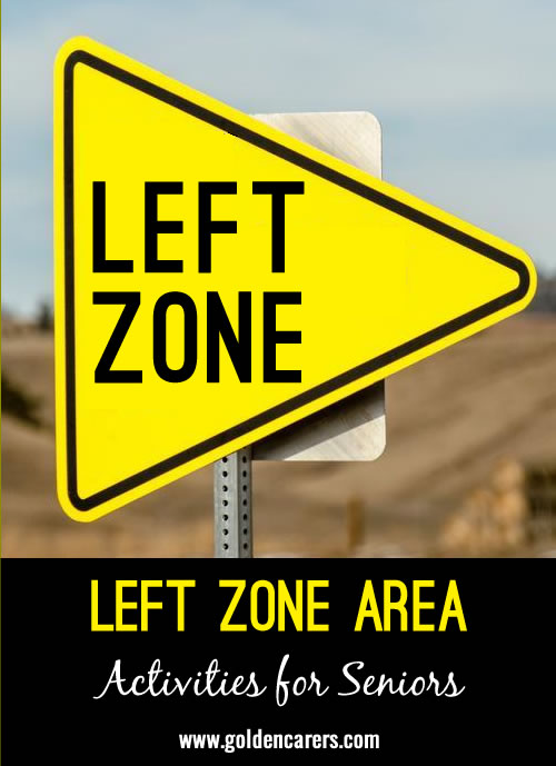 Create your own 'Left Zone'! Declare a corner of your recreation area a designated area where right-handers must be left-handers for the day!