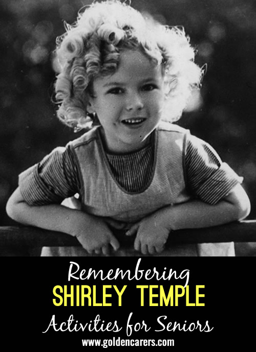 The residents loved the remembering Judy Garland powerpoint presentation and asked if there was one on Shirley Temple.  I made one and thought I would submit it as these create great discussion and reminiscing.
