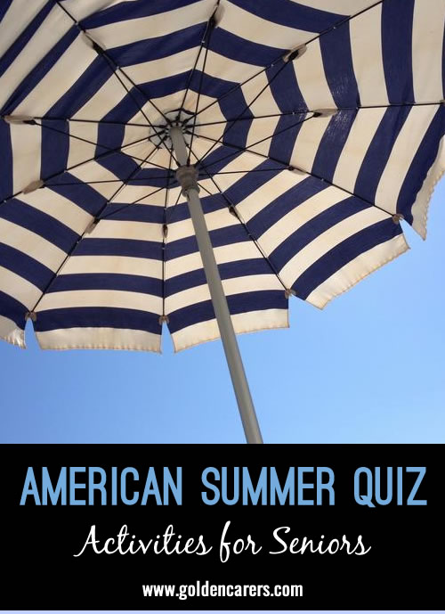 All About Summer in America Quiz!