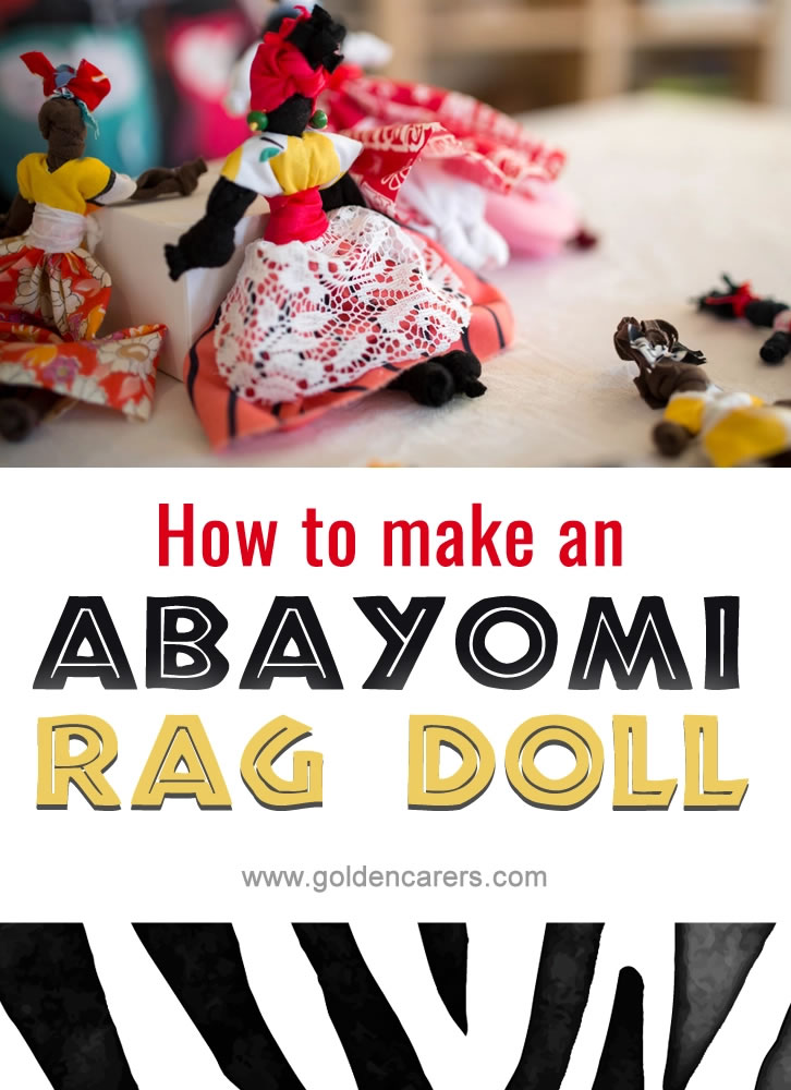 Beautiful and easy to make! Abayomi rag dolls are traditional of Africa and can be adapted to celebrate the native people of any country. They are also a lovely gift idea for any occasion.