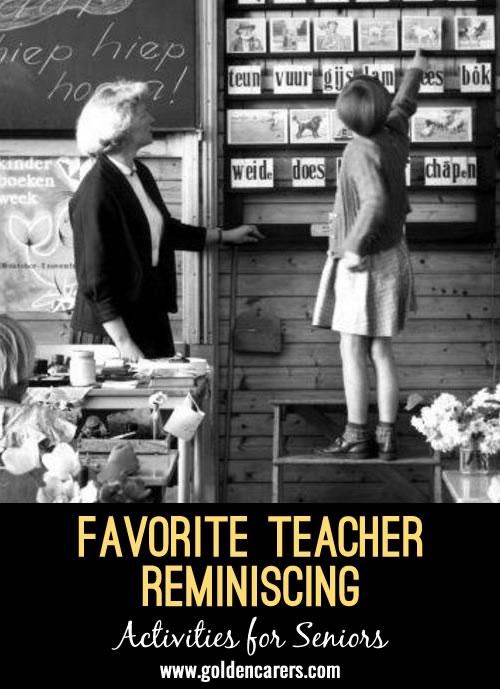 My Favorite Teacher Reminiscing