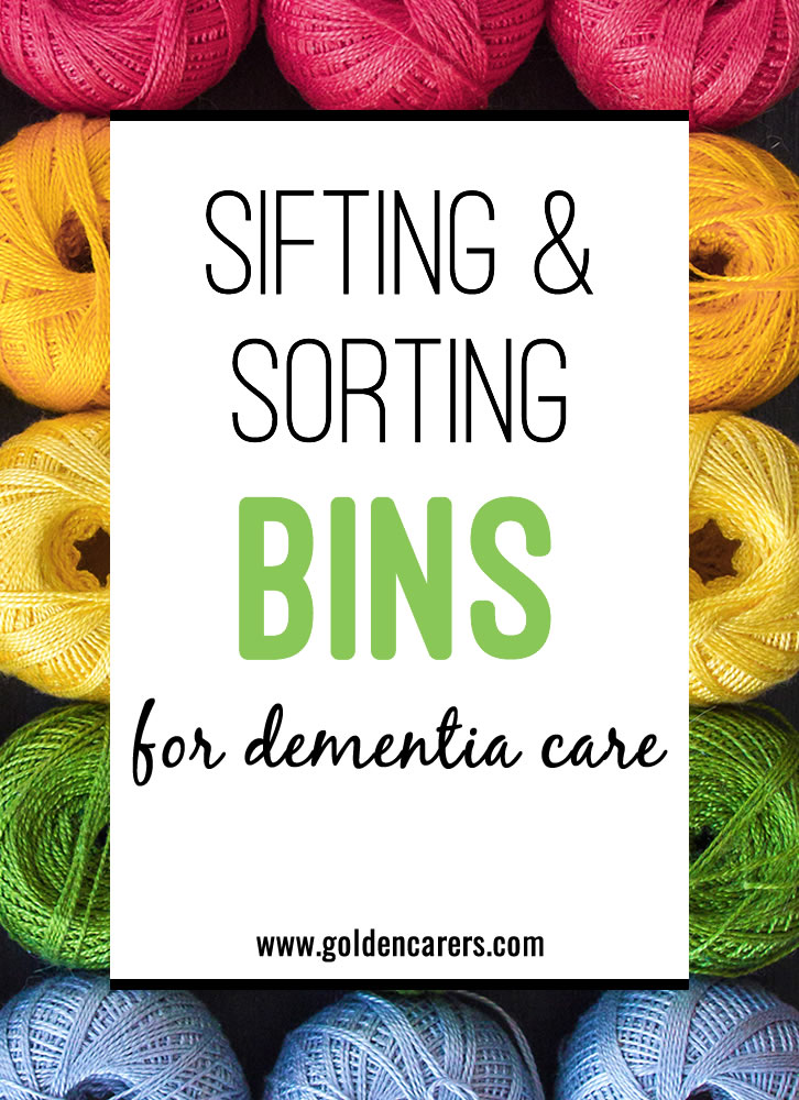 Sorting and sifting bins are a wonderful staple to include in easy-to-grab areas for caregivers, family members, and residents to enjoy together. Here are inspiration and instruction to get you started.