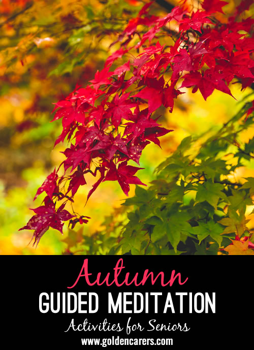 This meditation about Autumn and
