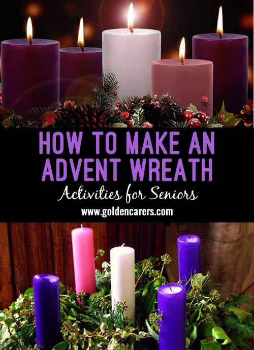 A popular Advent tradition involves making an evergreen wreath decorated with four 