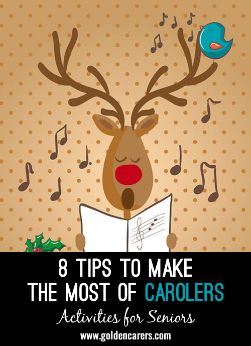 Does it seem like everyone starts calling to schedule a time for their organization to carol to your residents throughout November and December? Here are a few ideas to make the most of your carolers this season while keeping your own sanity during this very busy season.