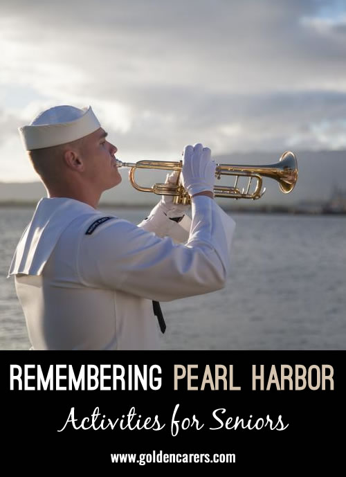 The attack on Pearl Harbor was a defining event of a generation and residents will certainly remember it and appreciate a moment to honor it on the day.