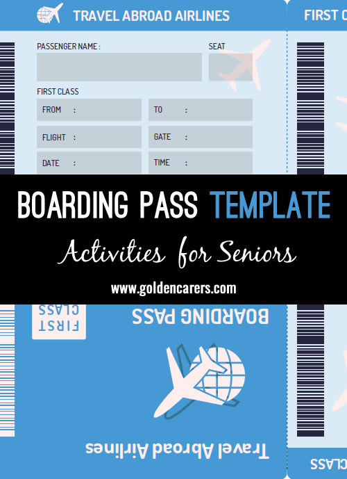 Here is a boarding pass template to use in armchair travel activities!