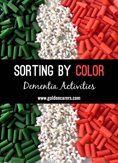 This is a wonderful montessori-inspired dementia activity - sorting by color! Use the colors of a World Flag to create this game on a theme day. For example, green, white and red - for Italy's flag!