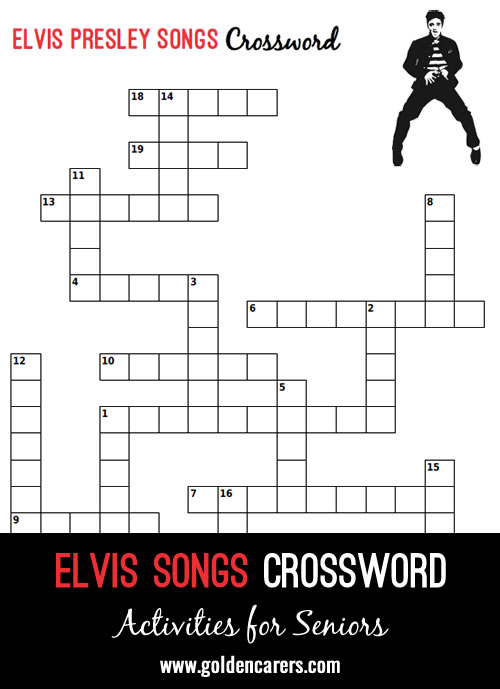 Here's a fun Elvis Presley crossword - complete these song titles!