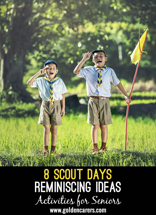 8 Scout Days Reminiscing Ideas