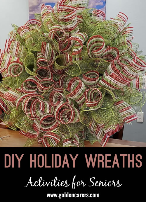 Christmas or Any Holiday Wreaths