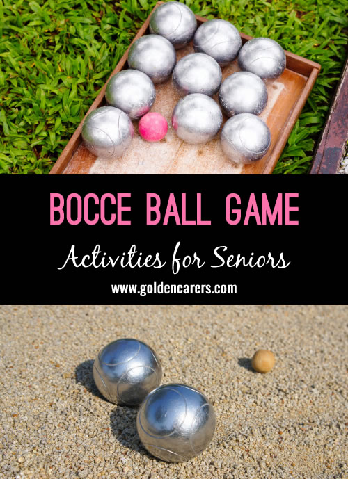 Bocce balls is an ancient game from Italy that is similar to bowling.