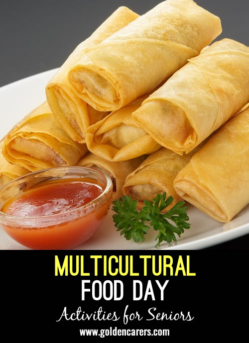 Host a multicultural food day to celebrate cultural days throughout the year!