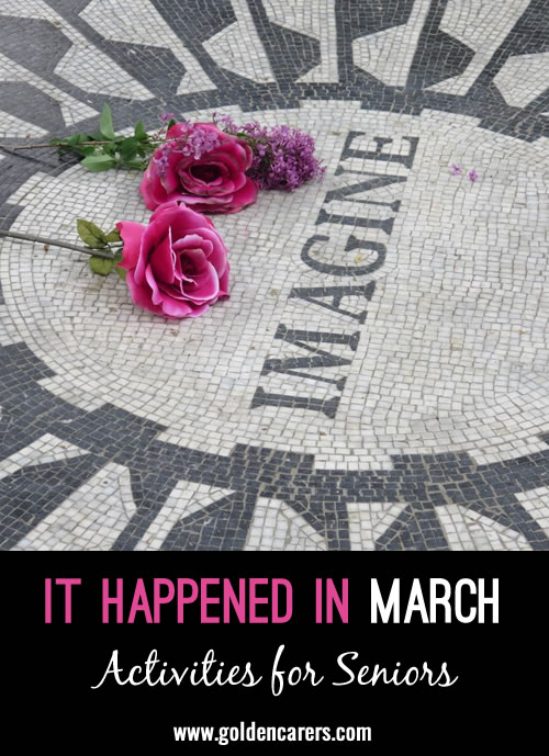 This quiz is all about things relating to March. It includes historical events and trivia. It's tricky and informative and will promote much discussion!