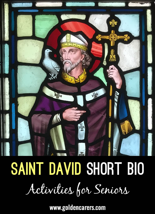 St David is the patron saint of Wales, whose saint's day is celebrated annually on 1 March.