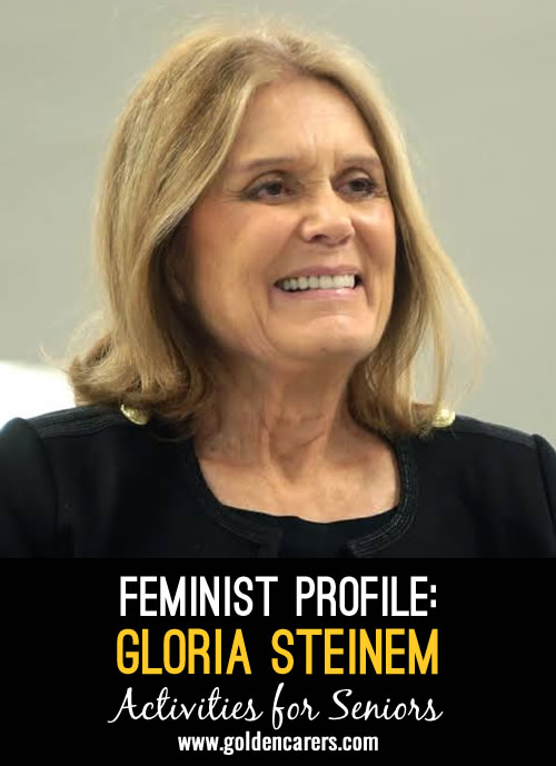 Gloria Marie Steinem is an American feminist, journalist and social activist.
