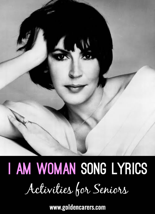Sing or recite this song with amongst a group of ladies on International Women's Day, the lyrics are inspiring.
