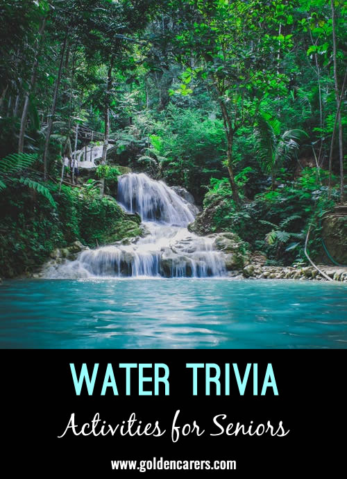 Did you know? Fun facts about water.