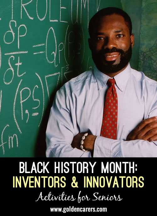 Famous inventions and innovations to learn about during Black History Month.