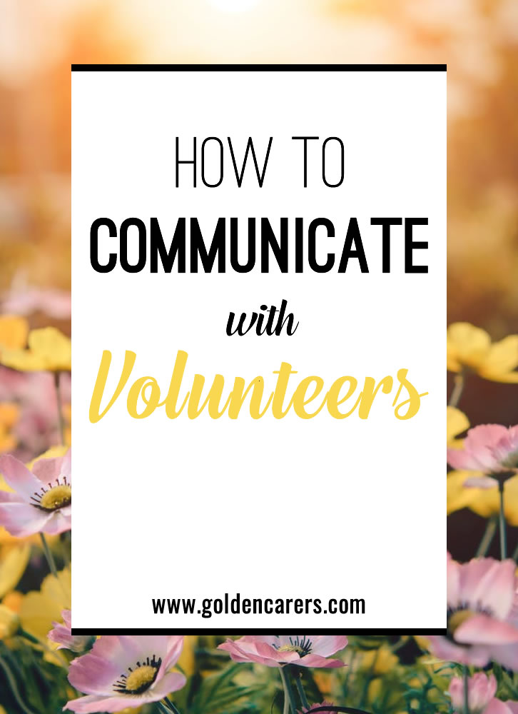 How to Communicate with Volunteers