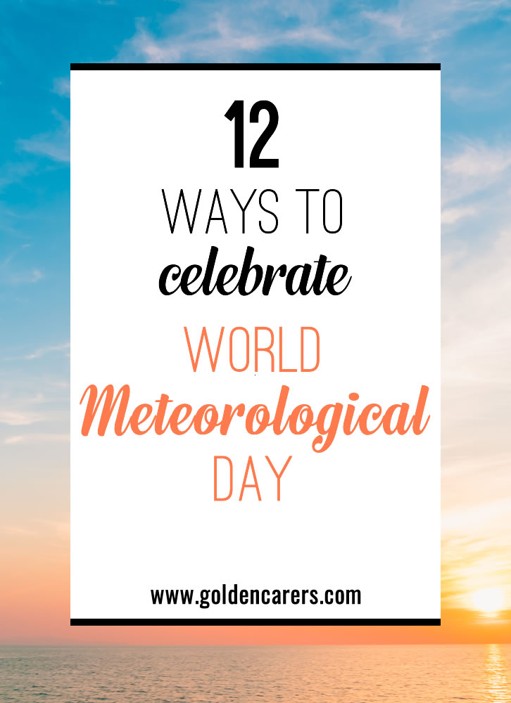 World Meteorological Day is a date well worth celebrating! You'll be surprised how interesting the subject is and how many fun activities can be enjoyed relating to the weather.