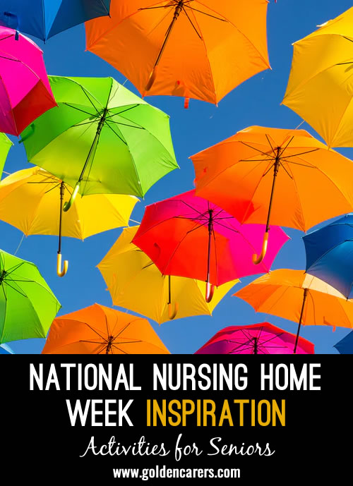 Theme Inspiration for National Nursing Home Week
