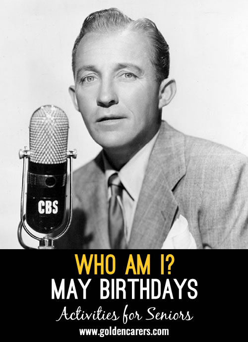 Guess who these famous people of yesteryear are - all born in May! A fun reminiscing activity.