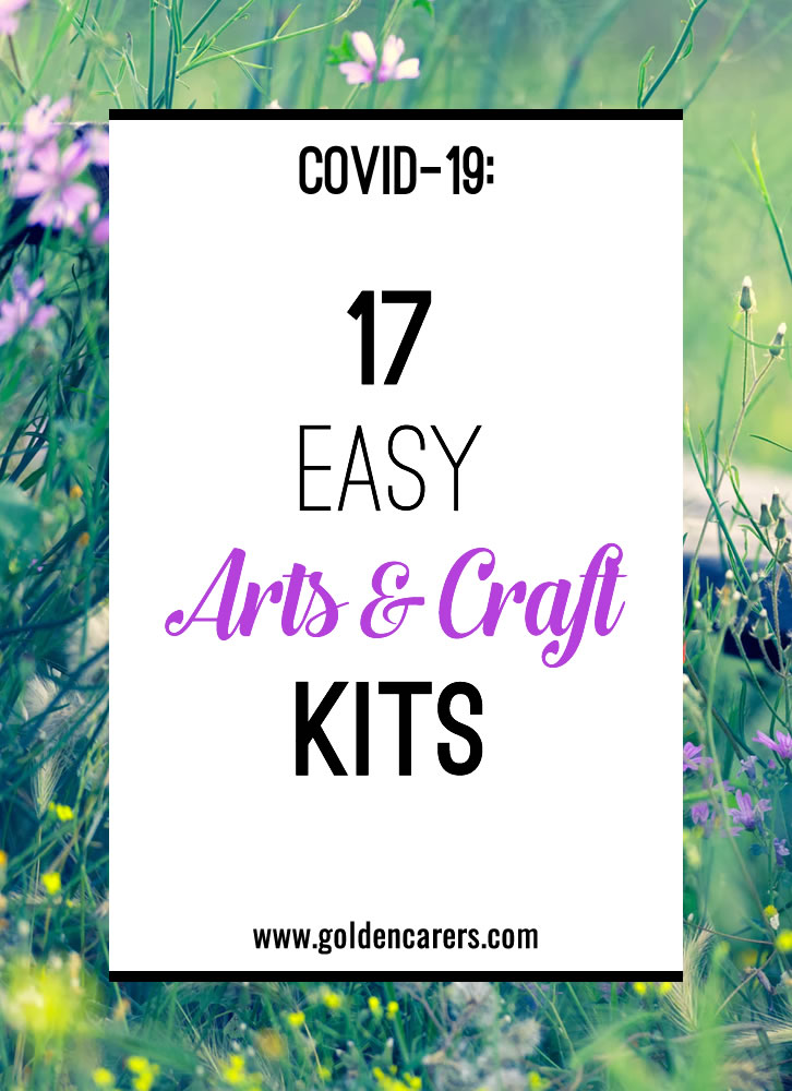 Now is the perfect time to encourage creativity among your residents. You don't need a lot of fancy supplies or even a group setting to make it happen.  Create your own arts & craft to-go packs using ziplock bags for residents to enjoy in their rooms!