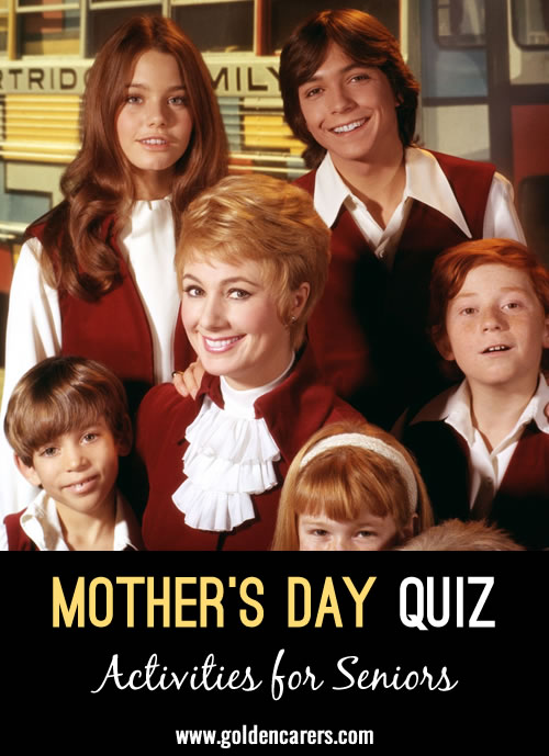 Here's another quiz to enjoy on Mother's Day.
