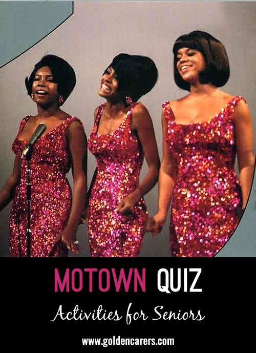 Here is a fun Motown themed quiz for reminiscing and discussion. A great quiz for babyboomers!