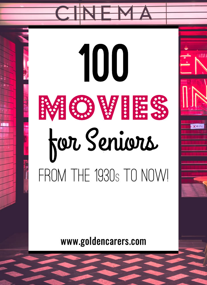 100 Movie Recommendations for Seniors