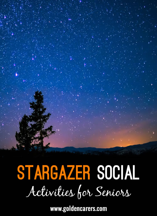 While we tend to throw most of our big social events during daytime hours, you don't have to be confined by a daytime schedule. Instead, delight your residents by throwing an evening social event all dedicated to the night sky.