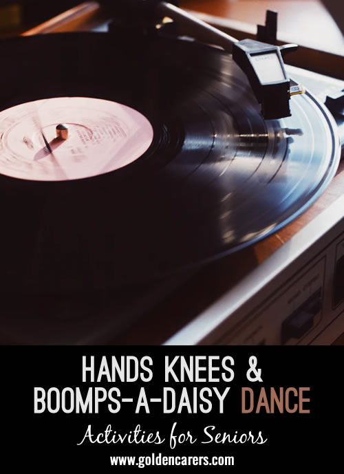 HANDS KNEES AND BOOMPS-A-DAISY - A VERY OLD FUN DANCE