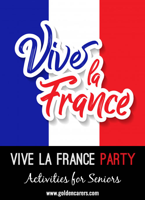 Here are some suggestions to help you put together your own Vive la France Party!
