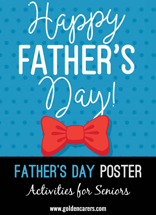 A poster for Father's Day!