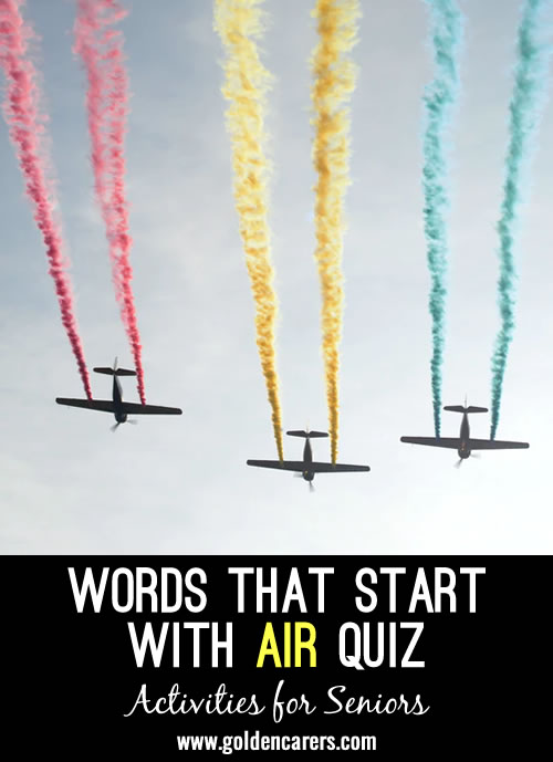 Have fun with this 'air' themed quiz!