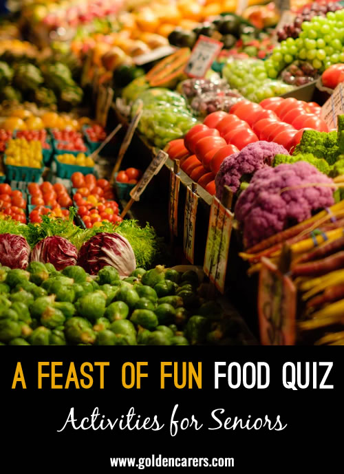 A feast of fun! A food themed quiz to enjoy!