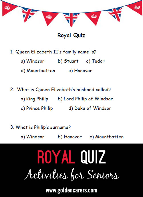 I have put together a quick Royal Quiz for us to use on the Queen's offical birthday on 13th of June.