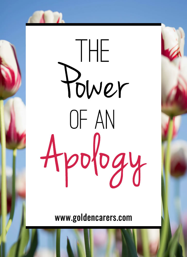 We all make mistakes and it is vital to acquire the ability to recognize our own mistakes. When misunderstandings get out of hand, an apology is the most effective way of restoring trust.