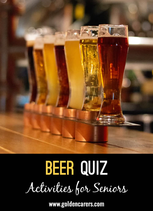 Here's amother fun beer quiz to celebrate International Beer Day in August!