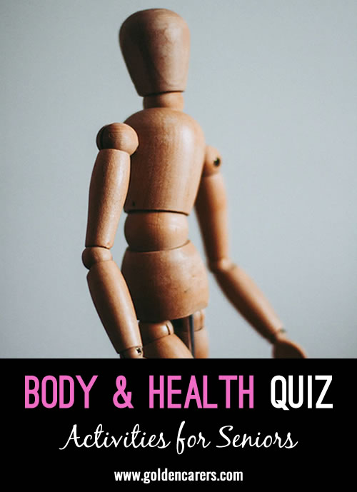 Enjoy this body and health themed quiz!