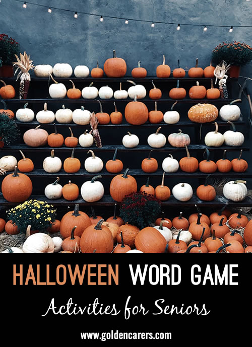 This game can be played as a pen and paper game individually, or in pairs, or as a group activity on  a black board/white board.   The answsers to the following clues can all be found in the letters of HALLOWEEN.