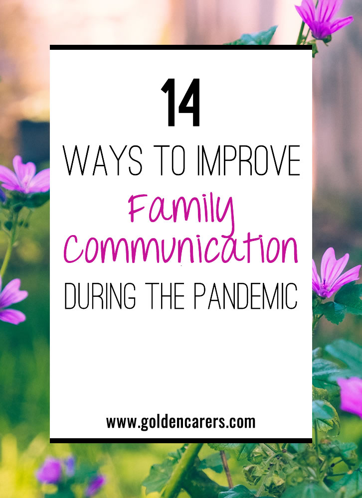 14 Ways to Improve Family Communication During the Pandemic