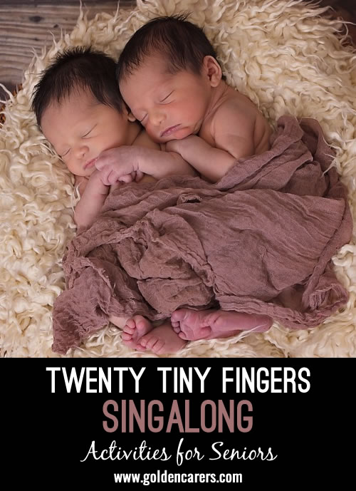 This is a a lovely little song - it will really send you down Memory Lane to when some of us were young Mams and Dads - it is called 20 Tiny Fingers.