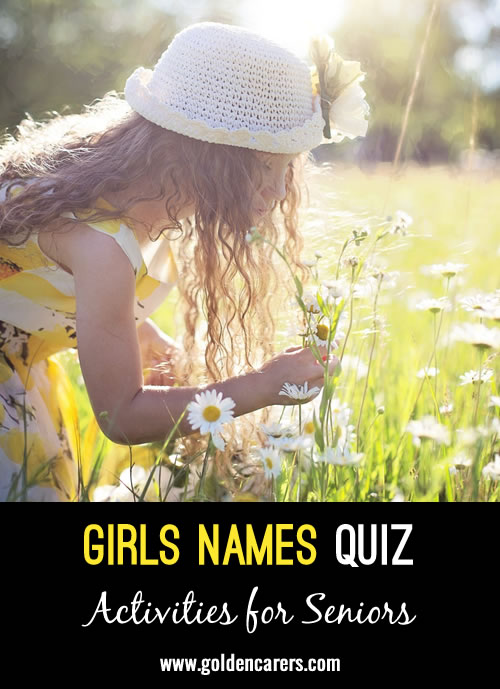 All the answers to this quiz are names for girls!