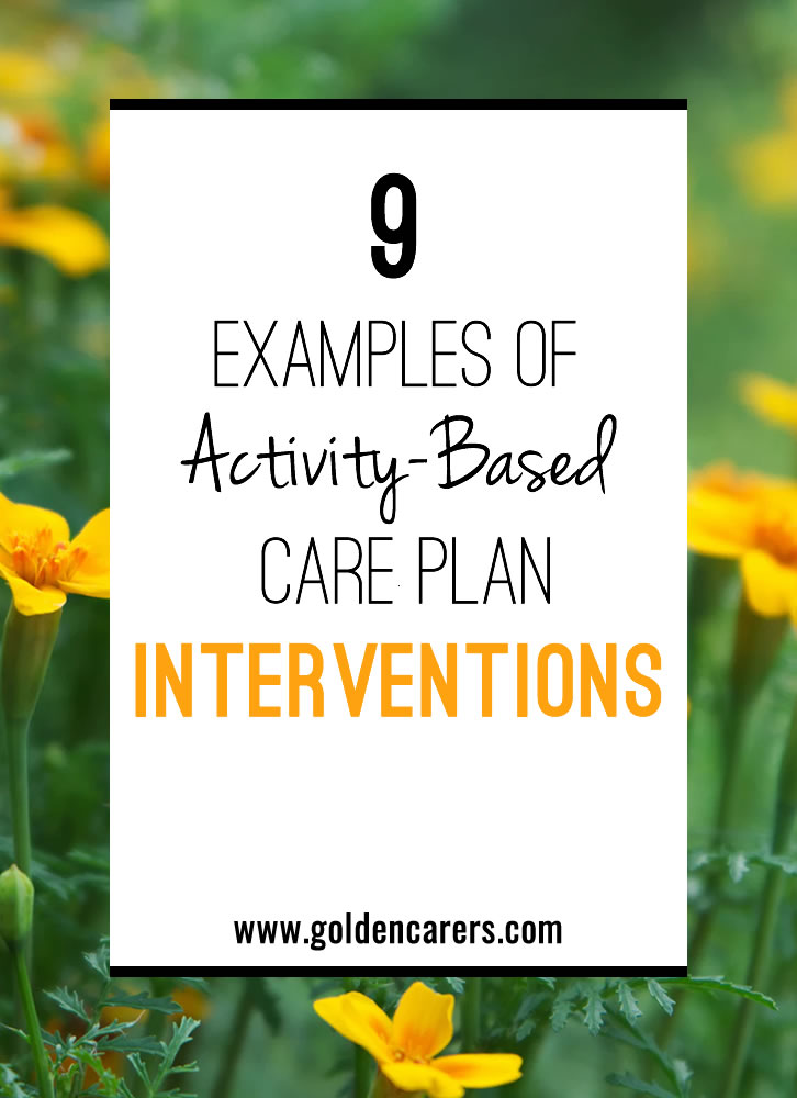 9 Examples of Activity-Based Care Plan Interventions