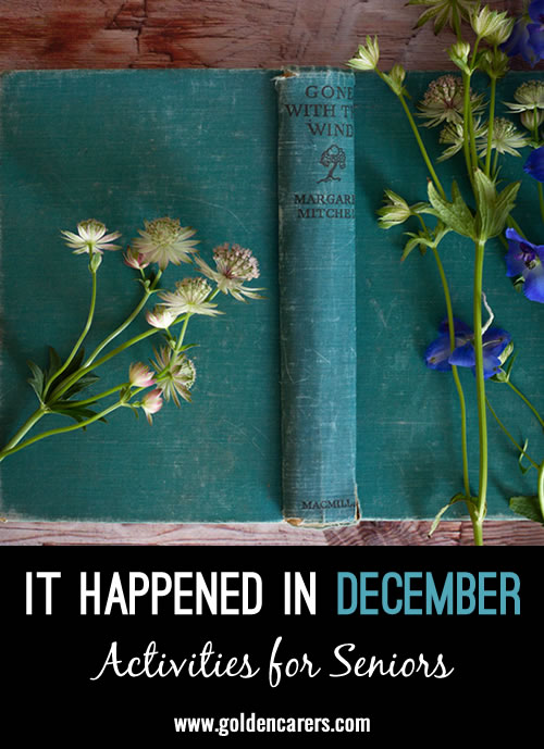 This quiz is all about things relating to December. It includes historical events and trivia. It's tricky and informative and will promote much discussion!