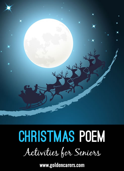 Do you like poetry - Here' s a nice Christmas Classic - A VISIT FROM ST. NICHOLAS.