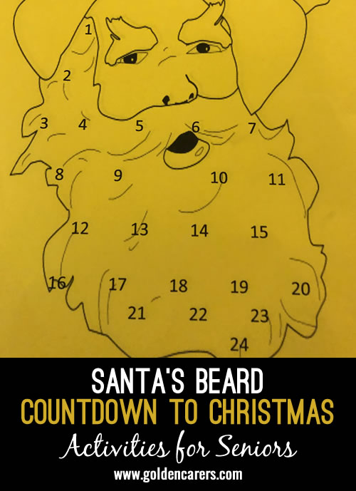 Santa's Beard is a great starter for December! Each day you add a cotton wool ball and Santa's beard will grow.